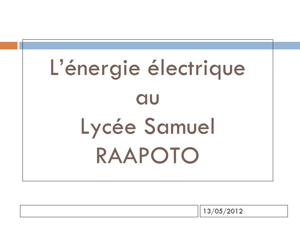 L'énergie électrique au Lycée Samuel RAAPOTO
