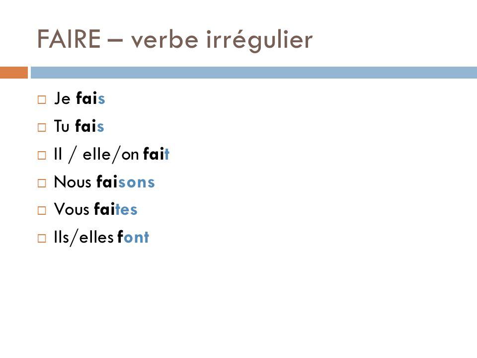 FAIRE – verbe irrégulier