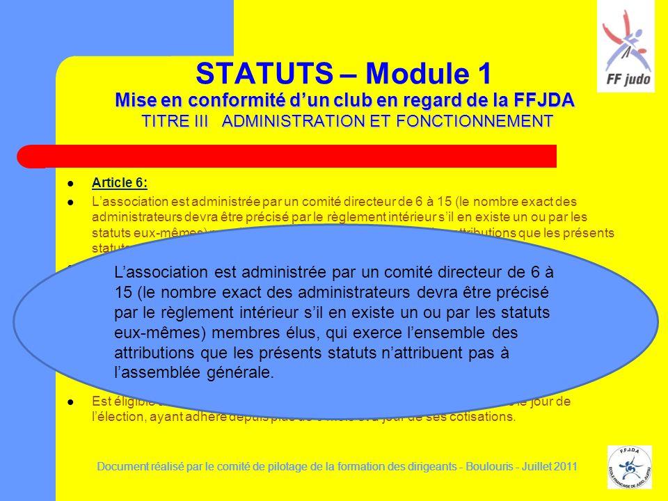 Document réalisé par le comité de pilotage de la formation des dirigeants - Boulouris - Juillet 2011