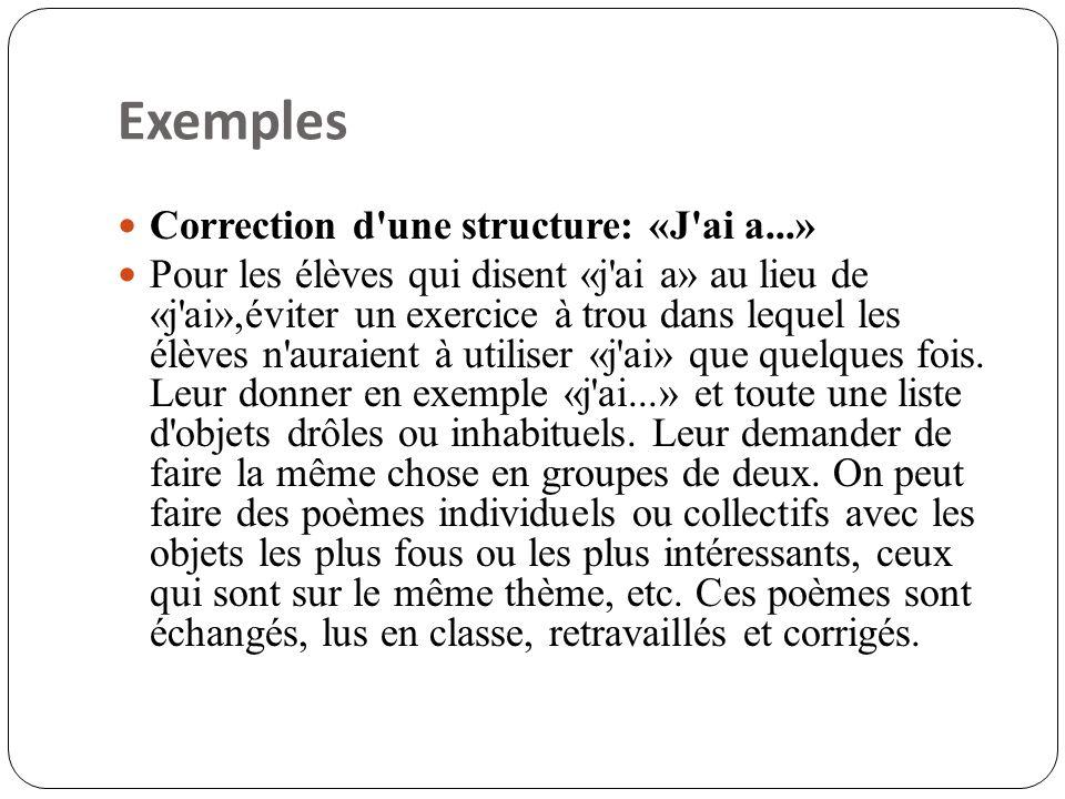 Exemples Correction d une structure: «J ai a...»