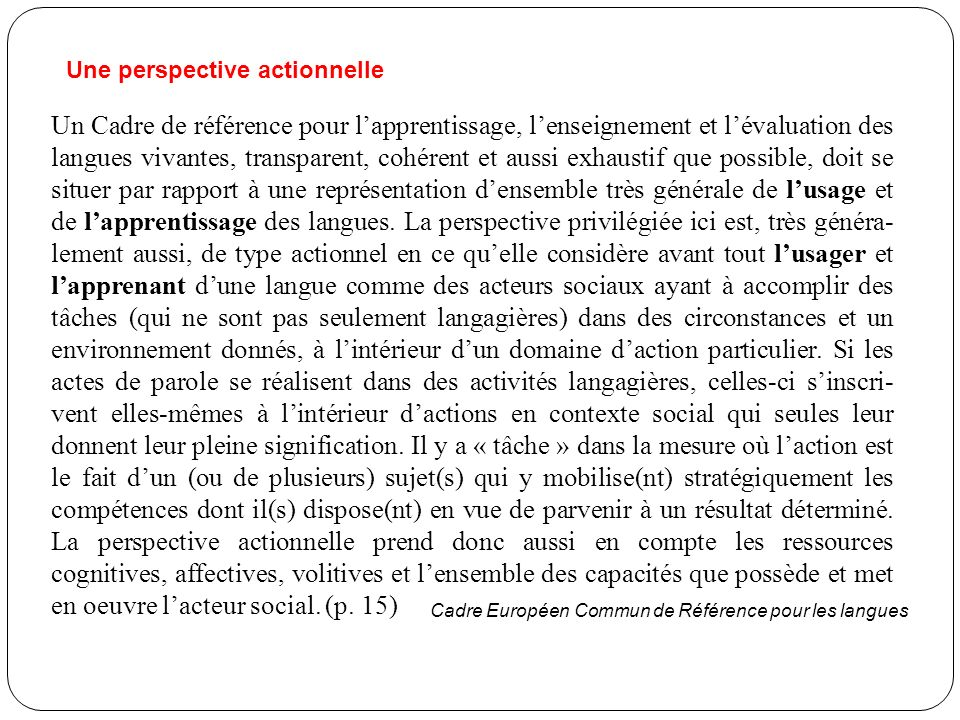 Une perspective actionnelle