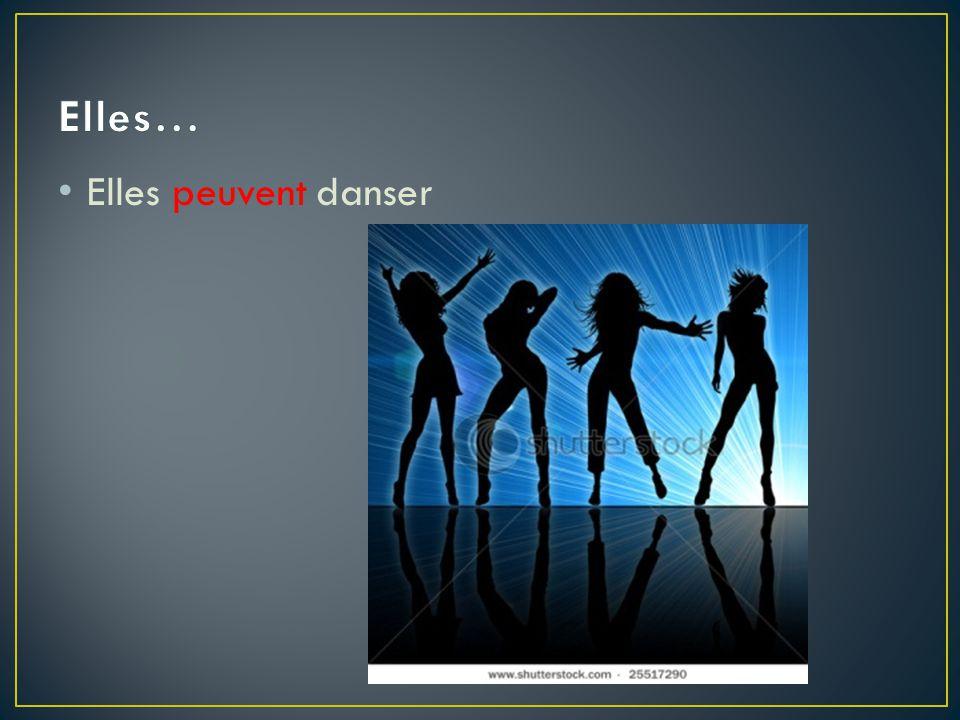 Elles… Elles peuvent danser
