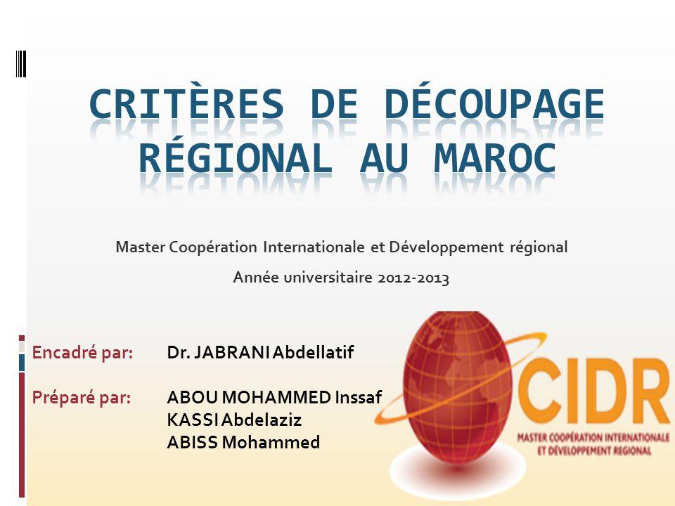 Critères de Découpage Régional Au MAROC