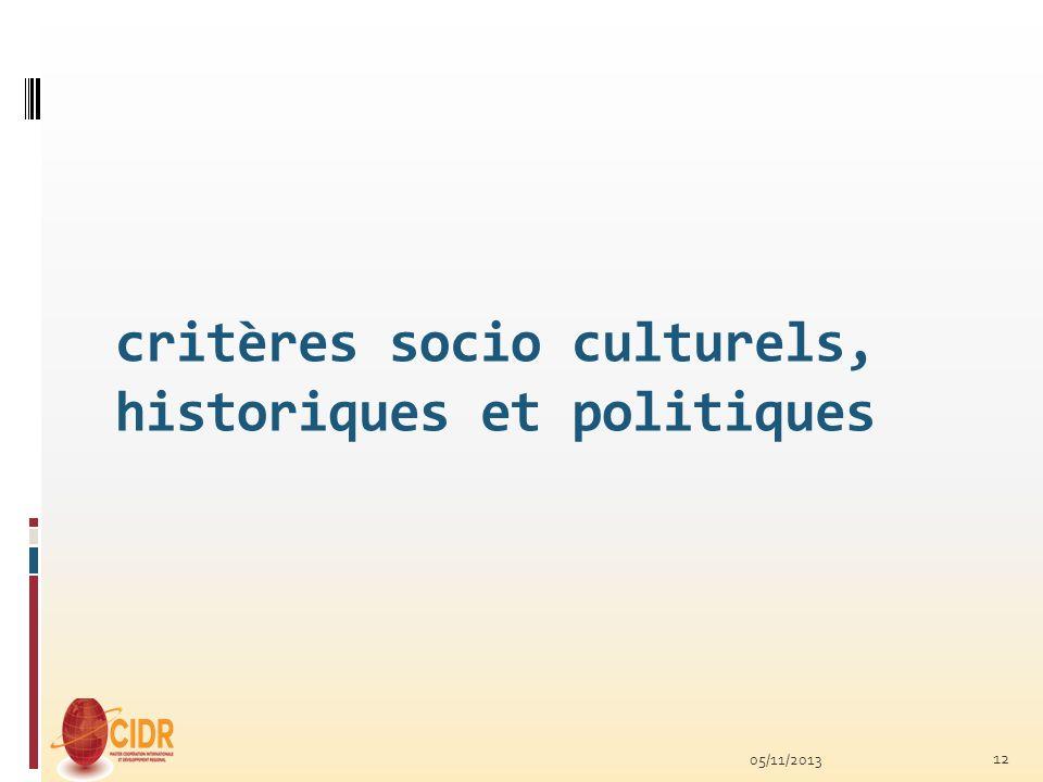 critères socio culturels, historiques et politiques