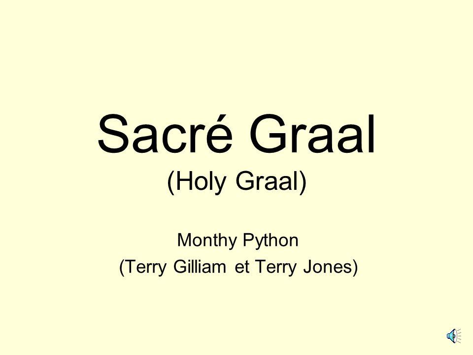 Sacré Graal (Holy Graal)