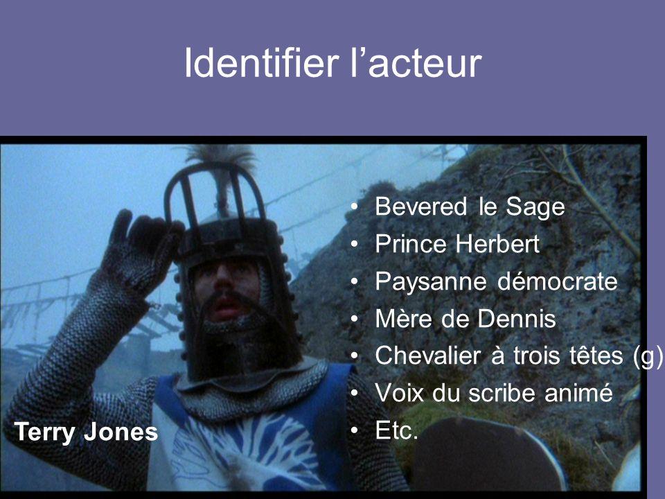 Identifier l'acteur Bevered le Sage Prince Herbert Paysanne démocrate