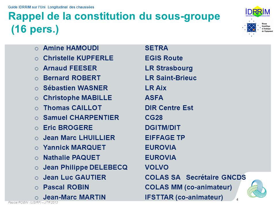 Rappel de la constitution du sous-groupe (16 pers.)