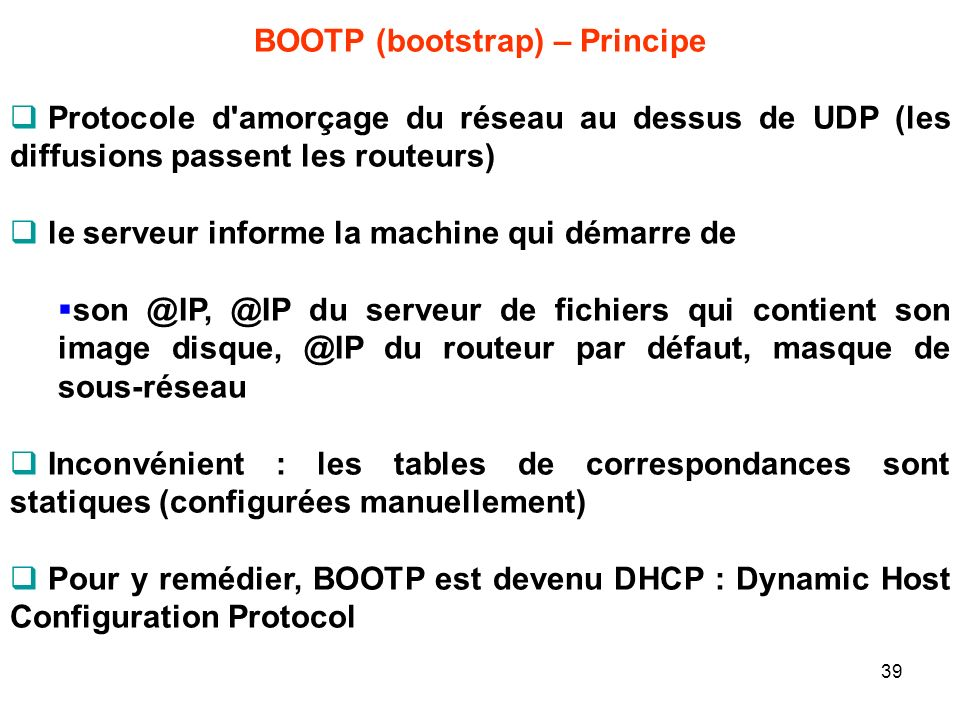 BOOTP (bootstrap) – Principe
