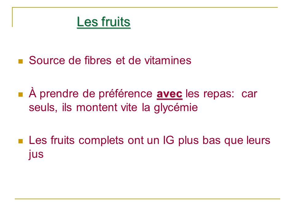 Les fruits Source de fibres et de vitamines