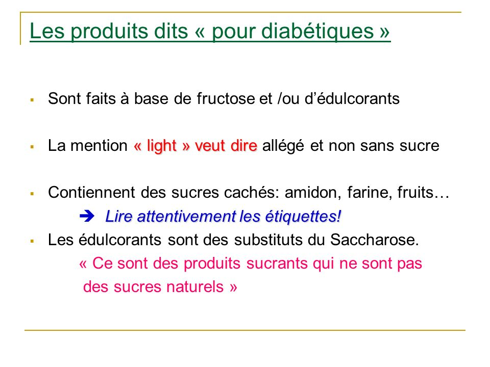Les produits dits « pour diabétiques »