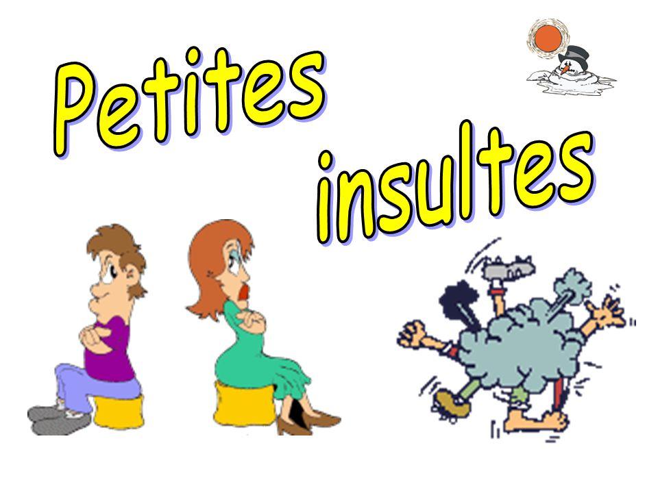 Petites insultes