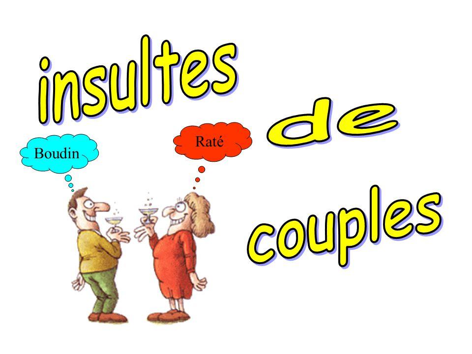 insultes de Raté Boudin couples