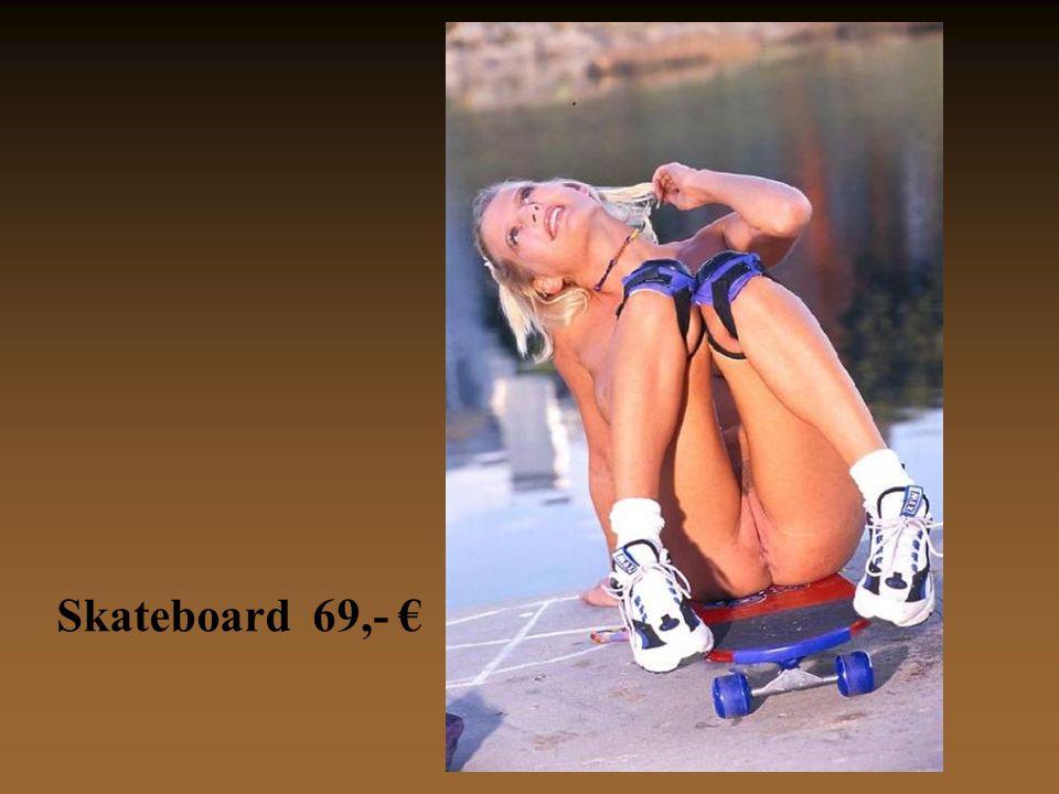 Skateboard 69,- €