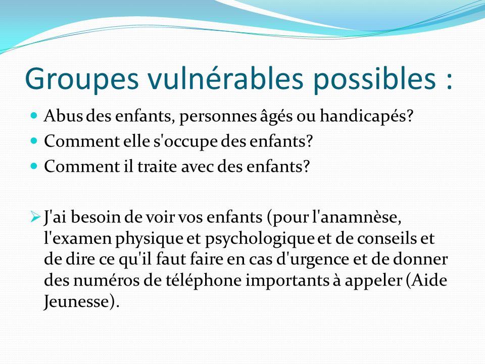 Groupes vulnérables possibles :