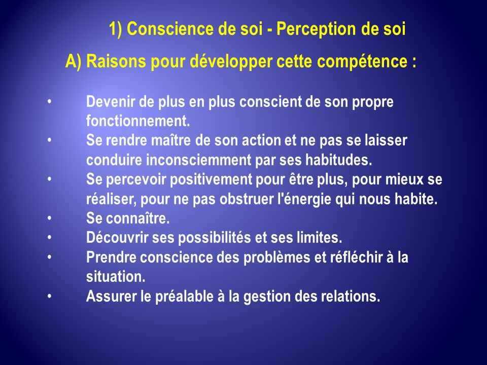 1) Conscience de soi - Perception de soi