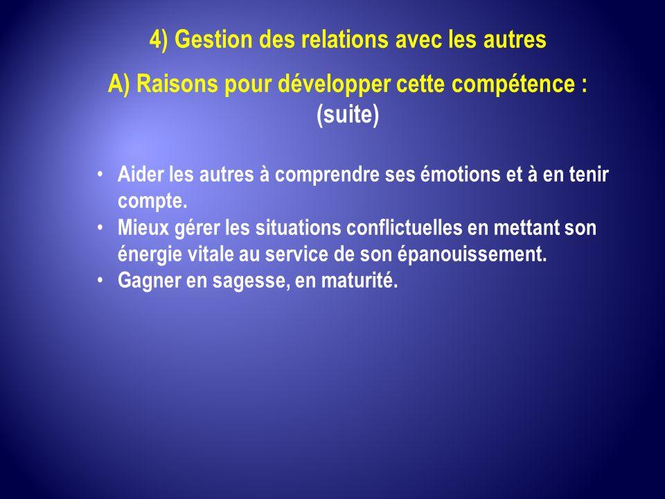 4) Gestion des relations avec les autres