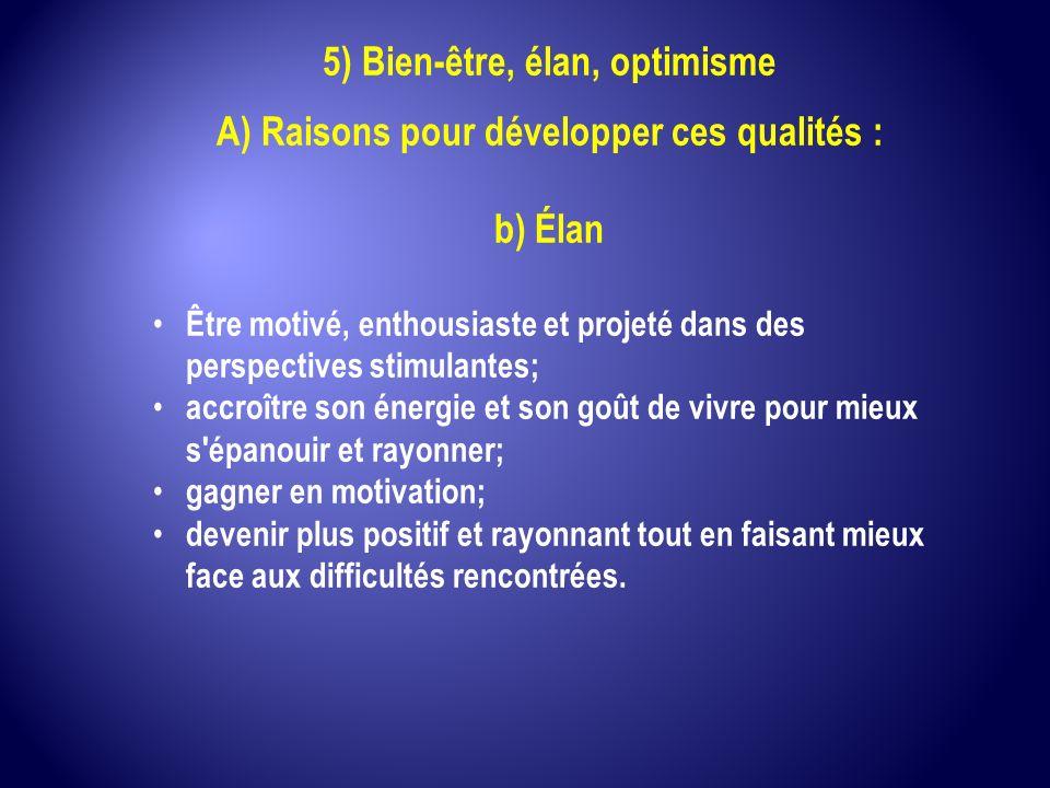 5) Bien-être, élan, optimisme