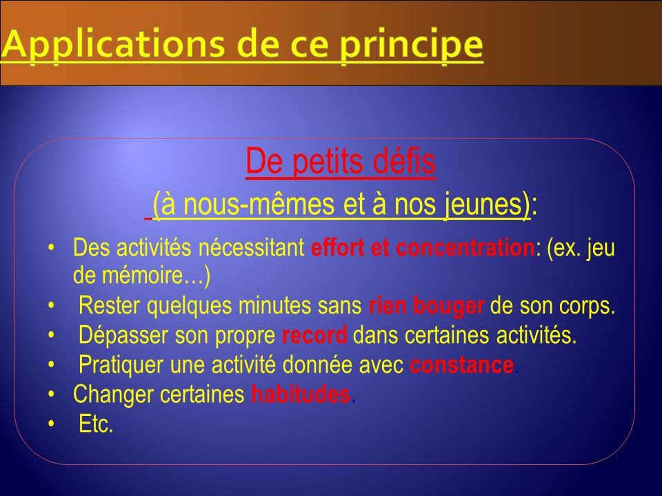 Applications de ce principe