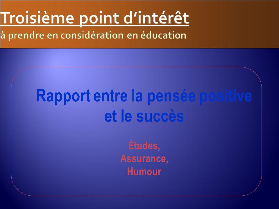 Troisième point d'intérêt à prendre en considération en éducation