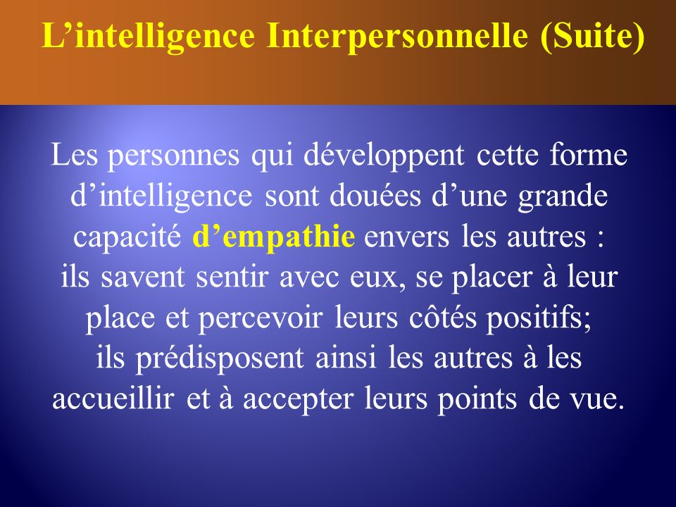 L'intelligence Interpersonnelle (Suite)