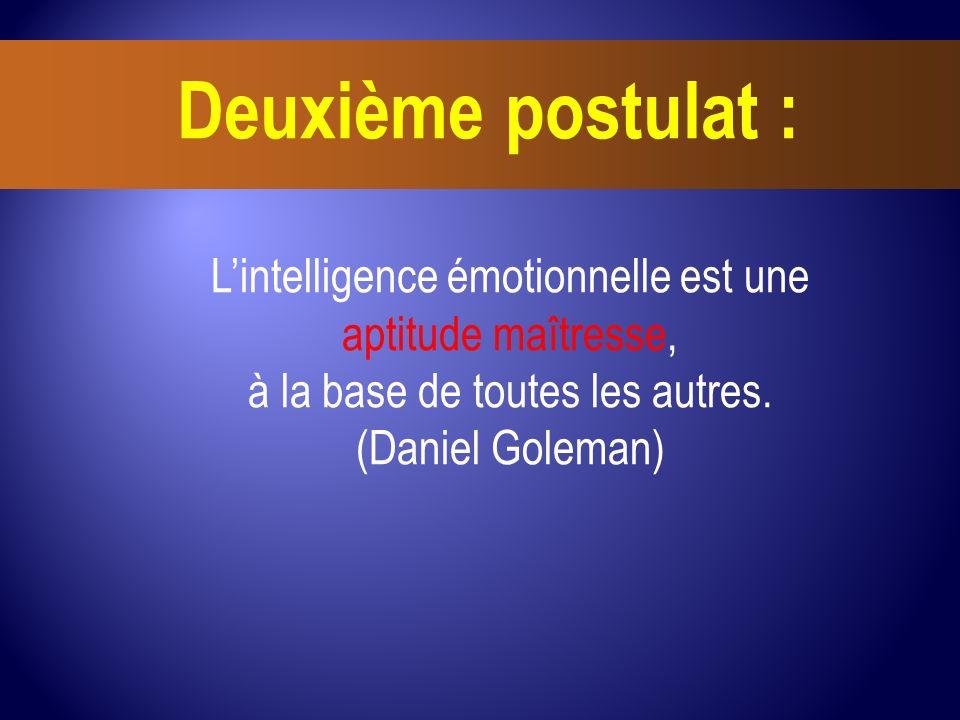L'intelligence émotionnelle est une aptitude maîtresse,