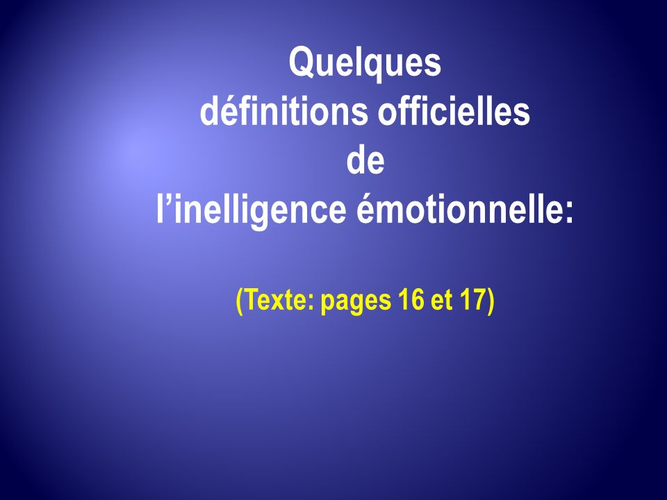 définitions officielles l'inelligence émotionnelle: