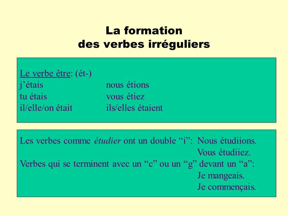 La formation des verbes irréguliers