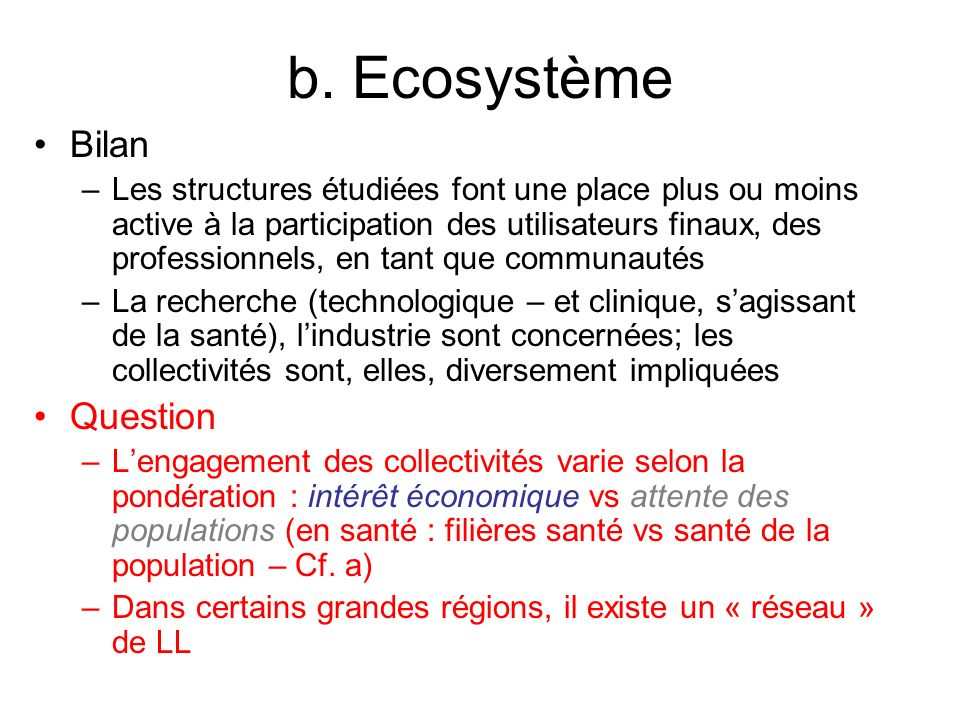 b. Ecosystème Bilan Question