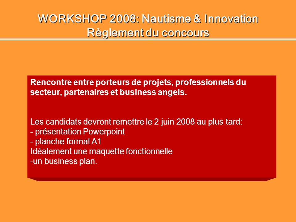 WORKSHOP 2008: Nautisme & Innovation