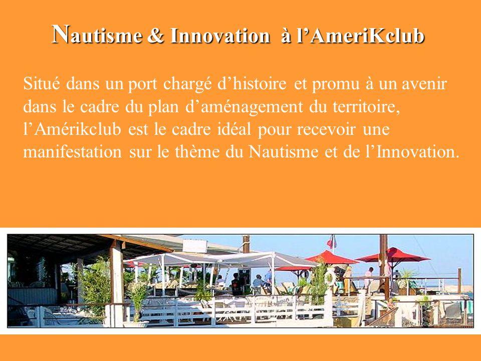 Nautisme & Innovation à l'AmeriKclub