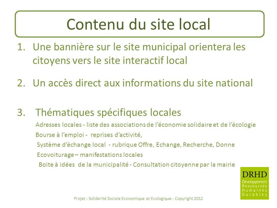 Projet : Solidarité Sociale Economique et Ecologique - Copyright 2012