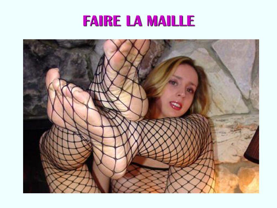 FAIRE LA MAILLE