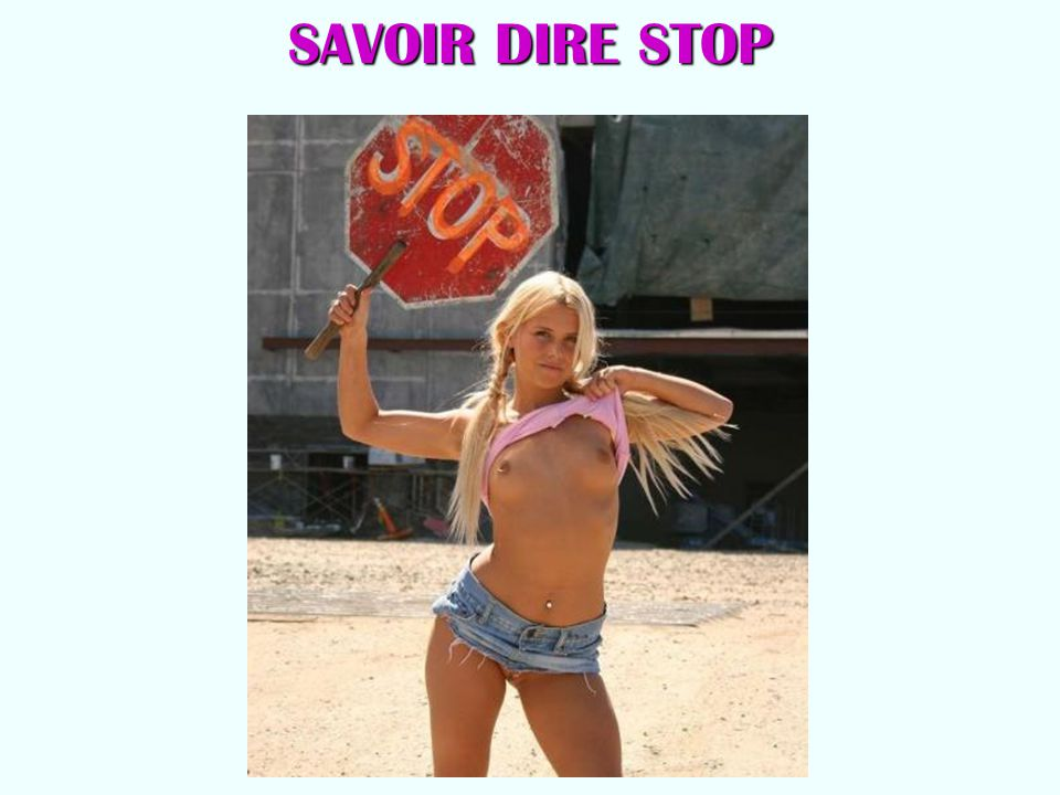 SAVOIR DIRE STOP