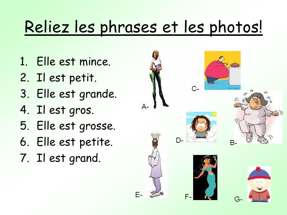 Reliez les phrases et les photos!