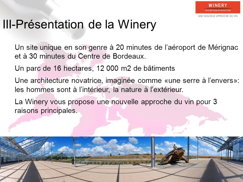 III-Présentation de la Winery