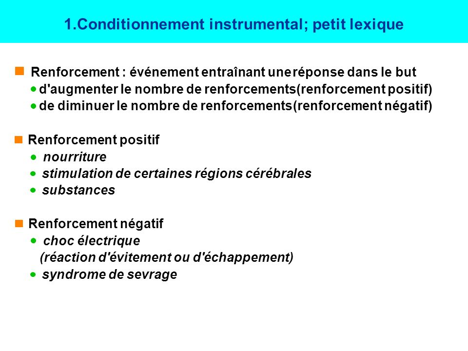 1.Conditionnement instrumental; petit lexique