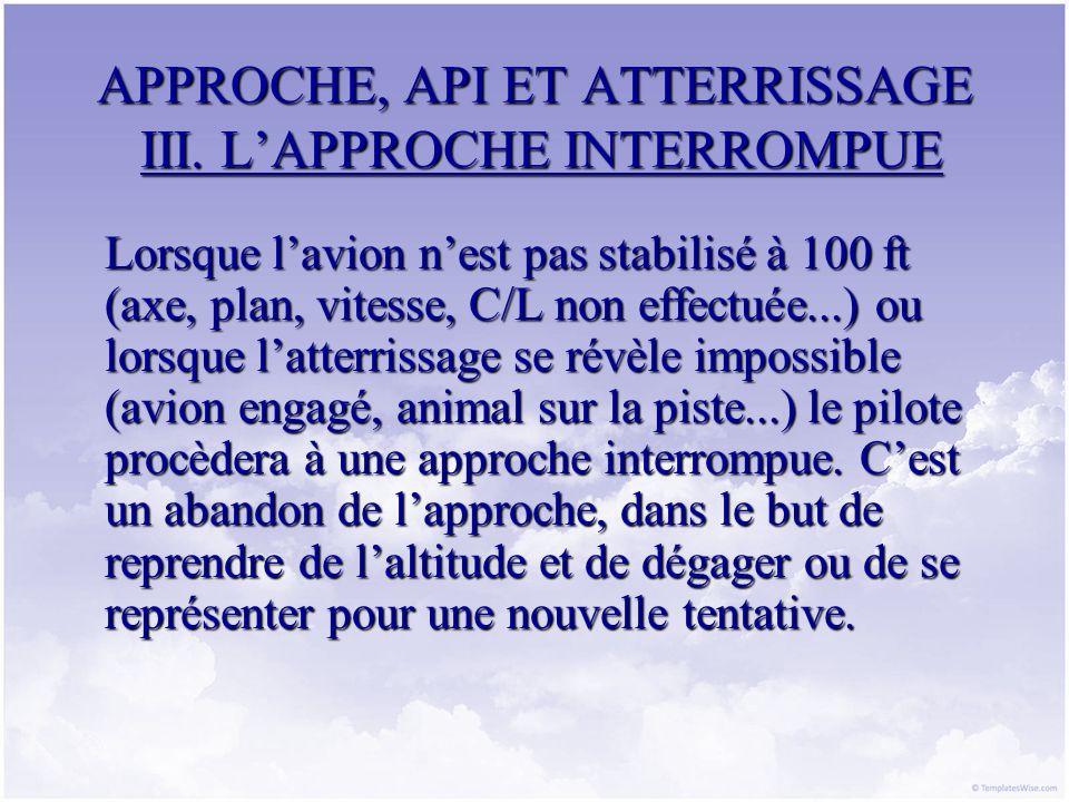 APPROCHE, API ET ATTERRISSAGE III. L'APPROCHE INTERROMPUE