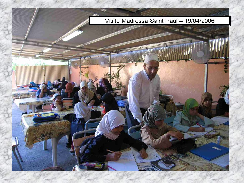 Visite Madressa Saint Paul – 19/04/2006