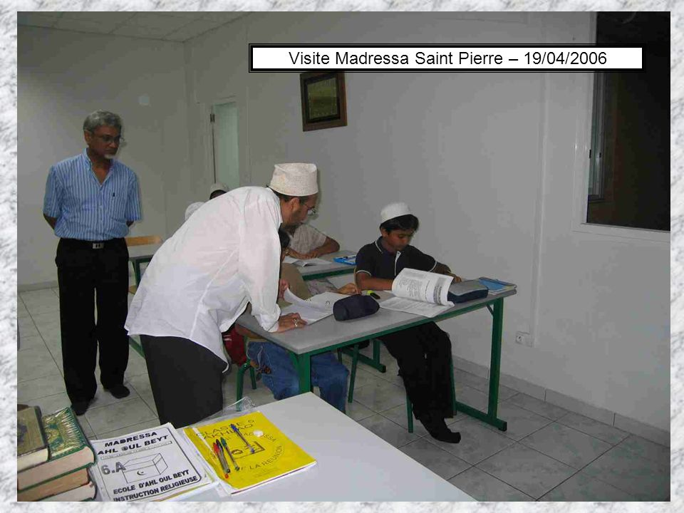 Visite Madressa Saint Pierre – 19/04/2006