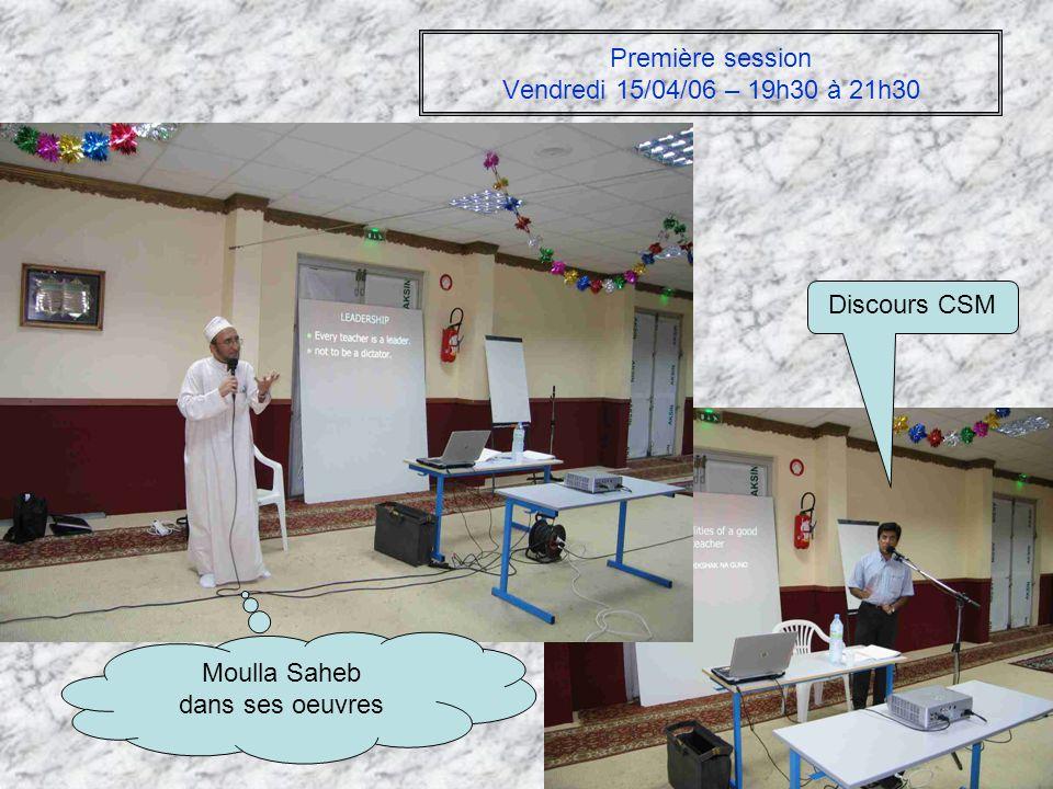 Première session Vendredi 15/04/06 – 19h30 à 21h30