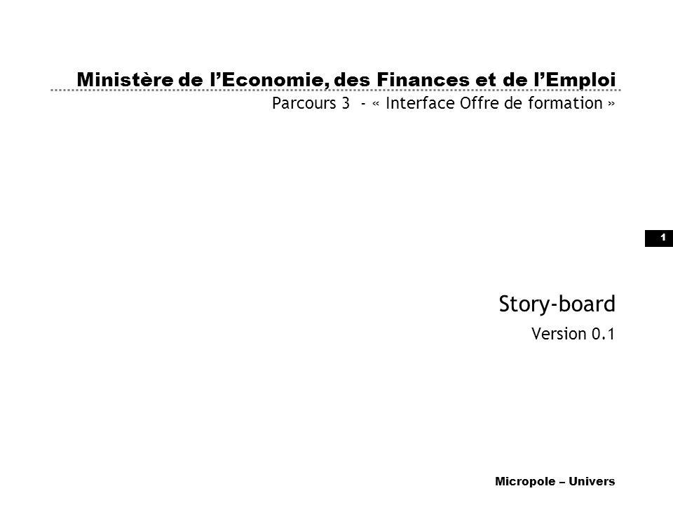 Ministère de l'Economie, des Finances et de l'Emploi Parcours 3 - « Interface Offre de formation »