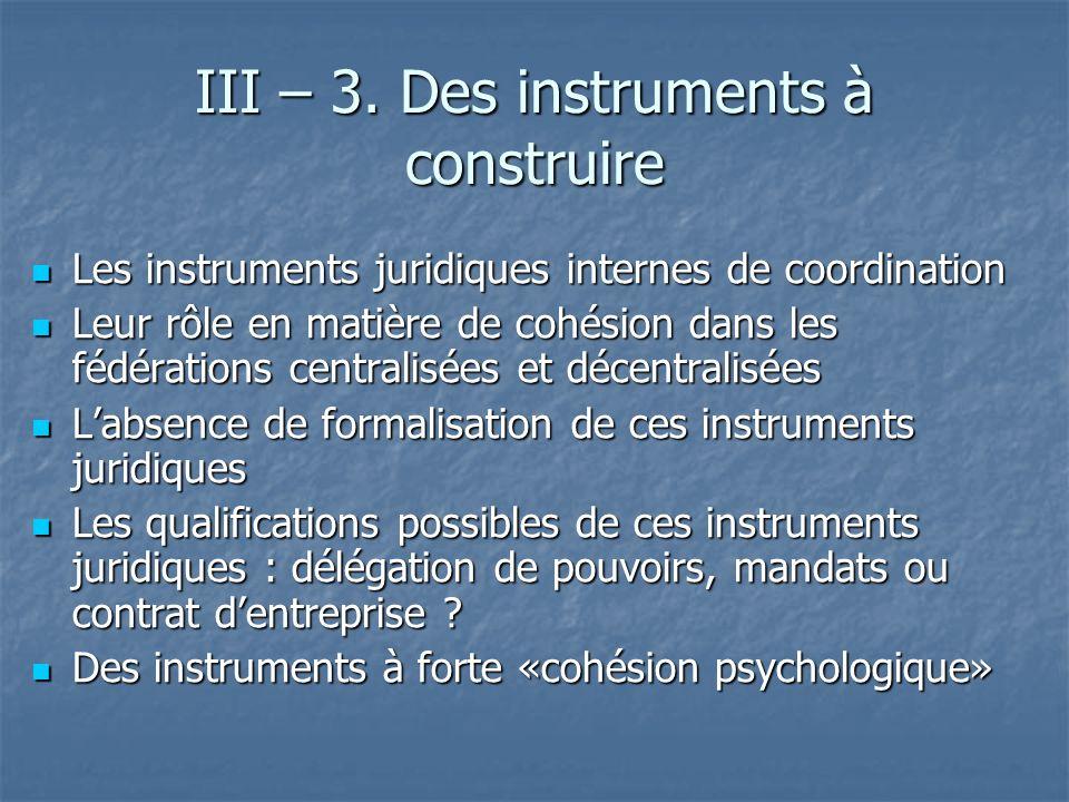 III – 3. Des instruments à construire