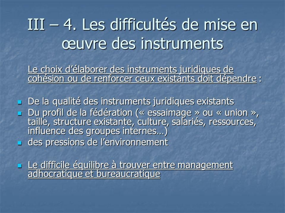 III – 4. Les difficultés de mise en œuvre des instruments
