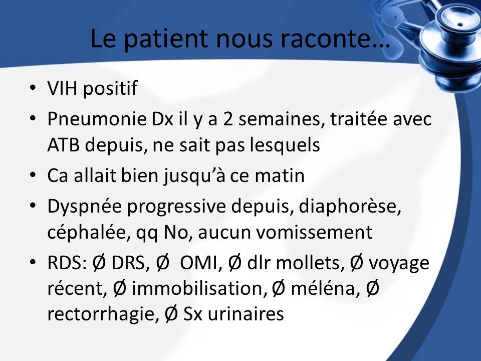 Le patient nous raconte…