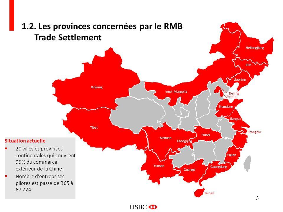 1.2. Les provinces concernées par le RMB Trade Settlement