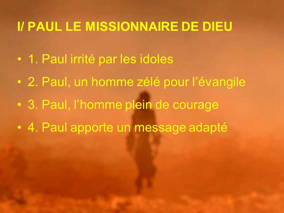 I/ PAUL LE MISSIONNAIRE DE DIEU