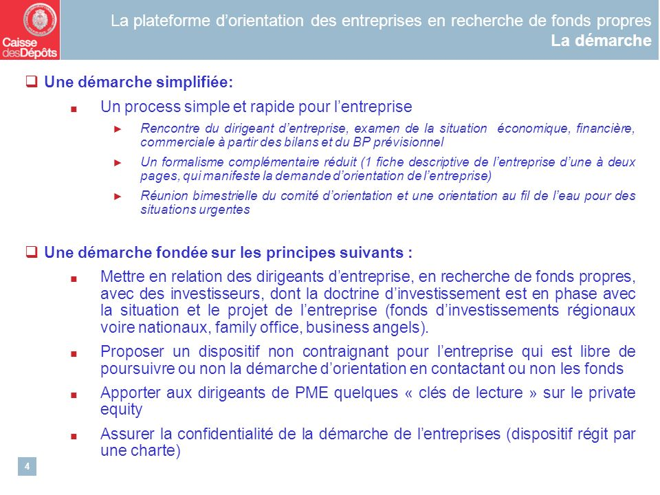 La plateforme d'orientation des entreprises en recherche de fonds propres La démarche