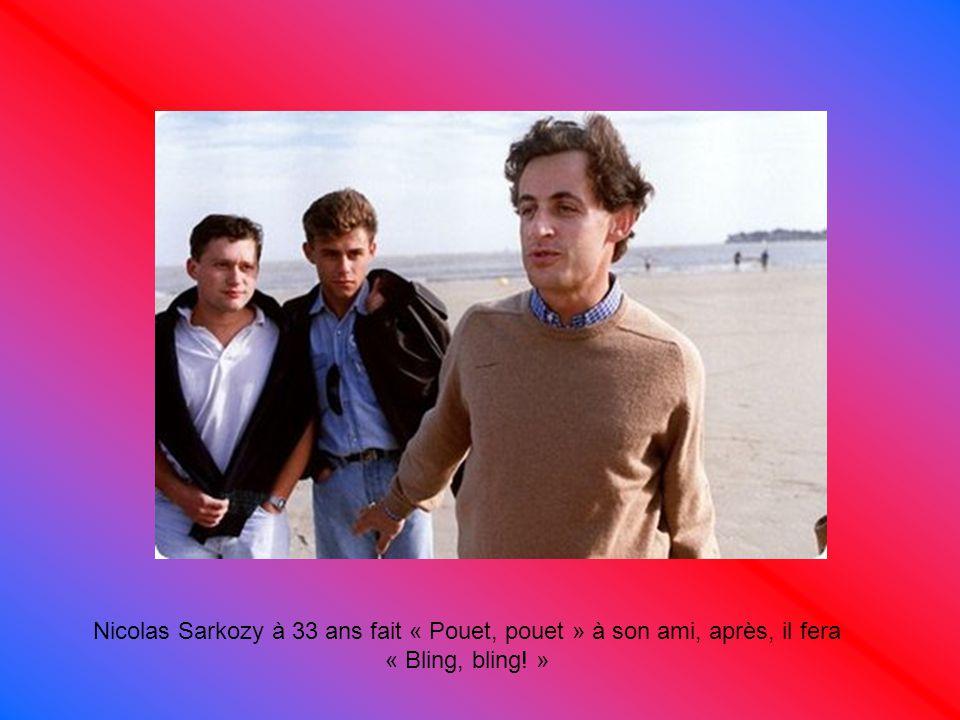 Nicolas Sarkozy à 33 ans fait « Pouet, pouet » à son ami, après, il fera « Bling, bling! »