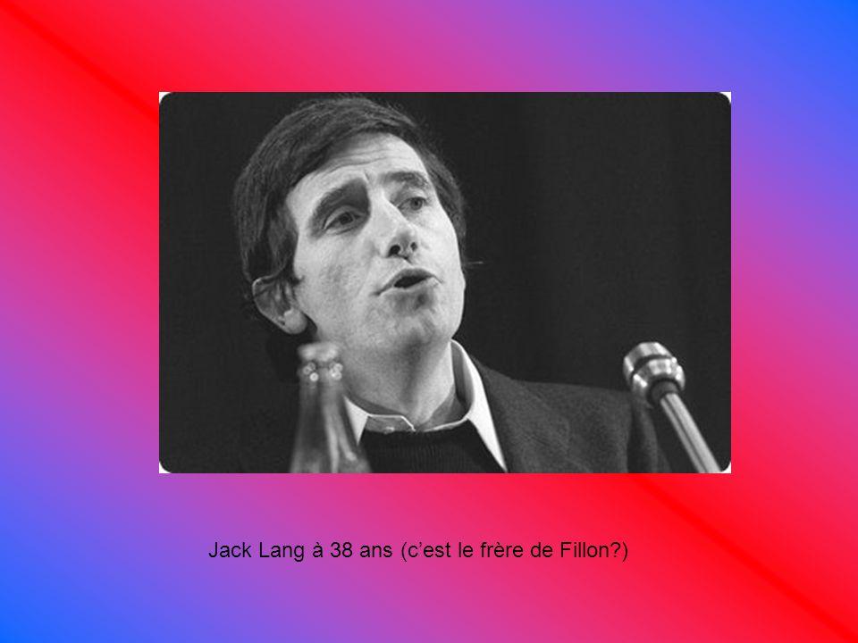 Jack Lang à 38 ans (c'est le frère de Fillon )