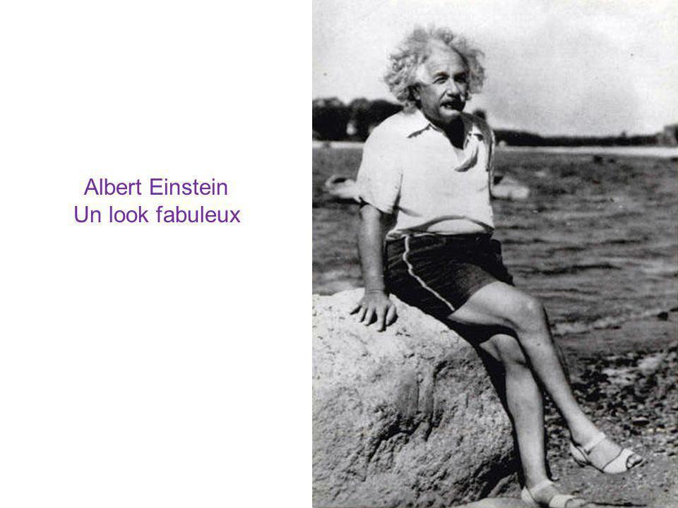 Albert Einstein Un look fabuleux